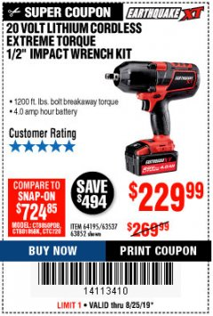 "Harbor Freight Coupon EARTHQUAKE XT 20 VOLT CORDLESS EXTREME TORQUE 1/2"" IMPACT WRENCH KIT Lot No. 63852/63537/64195 Expired: 8/25/19 - $229.99"