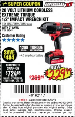 "Harbor Freight Coupon EARTHQUAKE XT 20 VOLT CORDLESS EXTREME TORQUE 1/2"" IMPACT WRENCH KIT Lot No. 63852/63537/64195 Expired: 9/30/19 - $229.99"