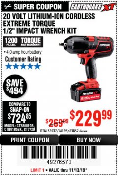 "Harbor Freight Coupon EARTHQUAKE XT 20 VOLT CORDLESS EXTREME TORQUE 1/2"" IMPACT WRENCH KIT Lot No. 63852/63537/64195 Expired: 11/13/19 - $299.99"