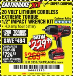 "Harbor Freight Coupon EARTHQUAKE XT 20 VOLT CORDLESS EXTREME TORQUE 1/2"" IMPACT WRENCH KIT Lot No. 63852/63537/64195 Valid Thru: 1/27/20 - $229.99"