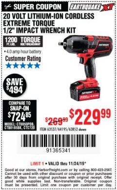 "Harbor Freight Coupon EARTHQUAKE XT 20 VOLT CORDLESS EXTREME TORQUE 1/2"" IMPACT WRENCH KIT Lot No. 63852/63537/64195 Expired: 11/24/19 - $229.99"