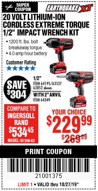 "Harbor Freight Coupon EARTHQUAKE XT 20 VOLT CORDLESS EXTREME TORQUE 1/2"" IMPACT WRENCH KIT Lot No. 63852/63537/64195 Expired: 10/27/19 - $229.99"