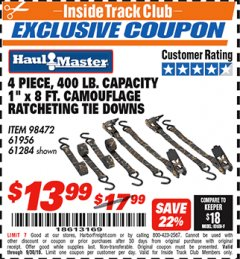 "Harbor Freight ITC Coupon 4 PIECE, 400 LB. CAPACITY 1""X8 FT. CAMOFLAGE RATCHETING TIE DOWNS Lot No. 98472/61956/61284 Expired: 9/30/18 - $13.99"