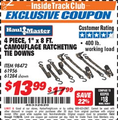 "Harbor Freight ITC Coupon 4 PIECE, 400 LB. CAPACITY 1""X8 FT. CAMOFLAGE RATCHETING TIE DOWNS Lot No. 98472/61956/61284 Expired: 11/30/18 - $13.99"