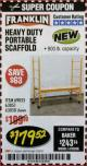 Harbor Freight Coupon HEAVY DUTY PORTABLE SCAFFOLD Lot No. 63050/63051/69055/98979 Expired: 2/28/18 - $179.52