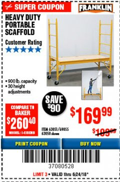 Harbor Freight Coupon HEAVY DUTY PORTABLE SCAFFOLD Lot No. 63050/63051/69055/98979 Expired: 6/24/18 - $169.99
