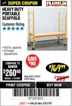 Harbor Freight Coupon HEAVY DUTY PORTABLE SCAFFOLD Lot No. 63050/63051/69055/98979 Expired: 3/31/19 - $169.99