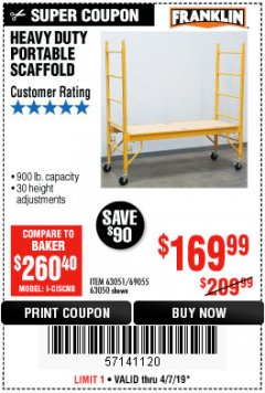 Harbor Freight Coupon HEAVY DUTY PORTABLE SCAFFOLD Lot No. 63050/63051/69055/98979 Expired: 4/7/19 - $169.99