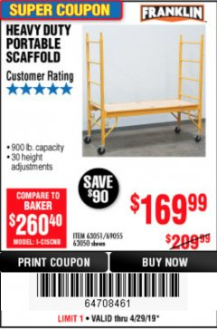 Harbor Freight Coupon HEAVY DUTY PORTABLE SCAFFOLD Lot No. 63050/63051/69055/98979 Expired: 4/28/19 - $169.99