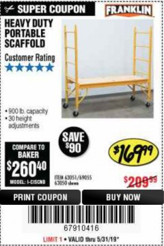 Harbor Freight Coupon HEAVY DUTY PORTABLE SCAFFOLD Lot No. 63050/63051/69055/98979 EXPIRES: 5/31/19 - $169.99