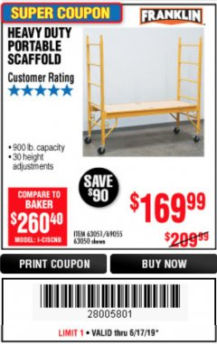 Harbor Freight Coupon HEAVY DUTY PORTABLE SCAFFOLD Lot No. 63050/63051/69055/98979 Expired: 6/30/19 - $169.99