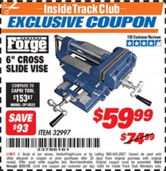 "Harbor Freight ITC Coupon 6"" CROSS SLIDE VISE Lot No. 32997 Dates Valid: 12/31/69 - 5/31/19 - $59.99"