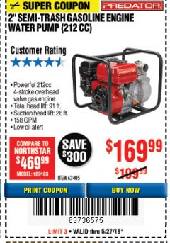 "Harbor Freight Coupon PREDATOR 2"" SEMI-TRASH GASOLINE ENGINE WATER PUMP Lot No. 63405 Expired: 5/27/18 - $169.99"