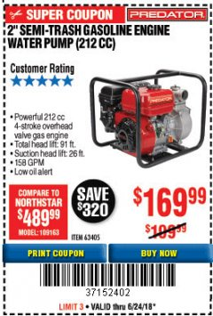 "Harbor Freight Coupon PREDATOR 2"" SEMI-TRASH GASOLINE ENGINE WATER PUMP Lot No. 63405 Expired: 6/24/18 - $169.99"