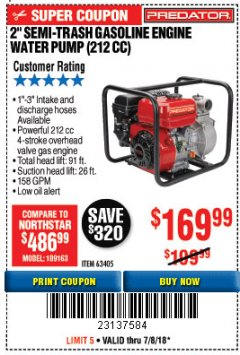 "Harbor Freight Coupon PREDATOR 2"" SEMI-TRASH GASOLINE ENGINE WATER PUMP Lot No. 63405 Expired: 7/8/18 - $169.99"