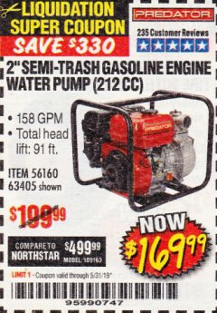 "Harbor Freight Coupon 2"" SEMI-TRASH GASOLINE ENGINE WATER PUMP Lot No. 63405 EXPIRES: 5/31/19 - $169.99"