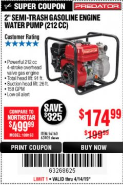 "Harbor Freight Coupon PREDATOR 2"" SEMI-TRASH GASOLINE ENGINE WATER PUMP Lot No. 63405 Expired: 4/14/19 - $174.99"