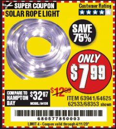 Harbor Freight Coupon SOLAR ROPE LIGHT Lot No. 68353/62533/63941/64625 Valid Thru: 4/11/20 - $7.99