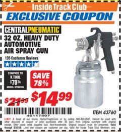 Harbor Freight ITC Coupon 32 OZ. HEAVY DUTY AUTOMATIC AIR SPRAY GUN Lot No. 43760 Dates Valid: 12/31/69 - 5/31/19 - $14.99