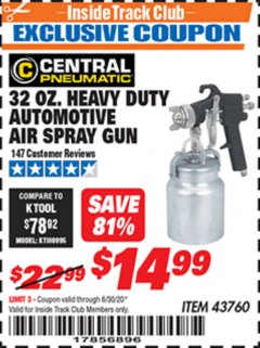 Harbor Freight ITC Coupon 32 OZ. HEAVY DUTY AUTOMATIC AIR SPRAY GUN Lot No. 43760 Dates Valid: 12/31/69 - 6/30/20 - $14.99