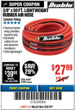 "Harbor Freight Coupon DIABLO 3/8"" X 50 FT. LIGHTWEIGHT RUBBER AIR HOSE Lot No. 63047/63006 Expired: 8/5/18 - $27.99"
