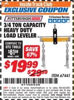 Harbor Freight ITC Coupon 3/4 TON CAPACITY HEAVY DUTY LOAD LEVELER Lot No. 67441 Dates Valid: 5/3/19 - 5/31/19 - $19.99
