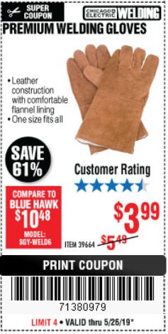Harbor Freight Coupon PREMIUM WELDING GLOVES Lot No. 39664 EXPIRES: 5/26/19 - $3.99