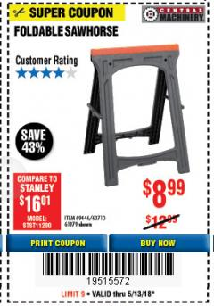 Harbor Freight Coupon 350 LB. CAPACITY FOLDING SAWHORSE Lot No. 69446/60710/61979 Expired: 5/13/18 - $8.99