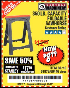 Harbor Freight Coupon 350 LB. CAPACITY FOLDING SAWHORSE Lot No. 69446/60710/61979 Valid Thru: 4/5/19 - $8.99