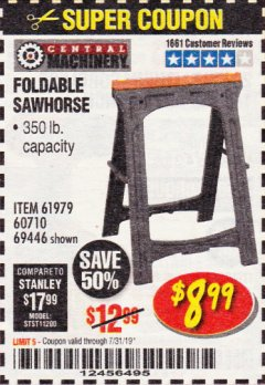 Harbor Freight Coupon 350 LB. CAPACITY FOLDING SAWHORSE Lot No. 69446/60710/61979 Expired: 7/31/19 - $8.99