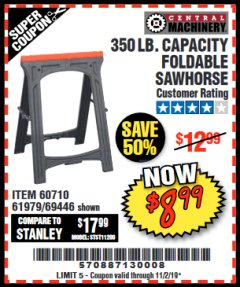 Harbor Freight Coupon 350 LB. CAPACITY FOLDING SAWHORSE Lot No. 69446/60710/61979 Expired: 11/2/19 - $8.99