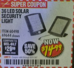 Harbor Freight Coupon 36 LED SOLAR SECURITY LIGHT Lot No. 69644/60498/69890 Expired: 8/31/18 - $14.99