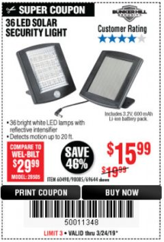 Harbor Freight Coupon 36 LED SOLAR SECURITY LIGHT Lot No. 69644/60498/69890 Expired: 3/24/19 - $15.99
