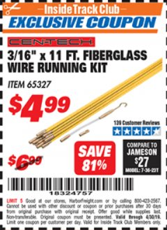 "Harbor Freight ITC Coupon 3/16"" X 11 FT. FIBERGLASS WIRE RUNNING KIT Lot No. 65327 Expired: 4/30/19 - $4.99"