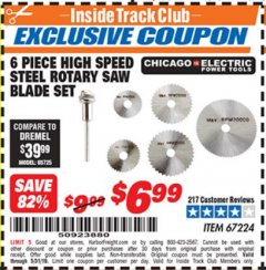 Harbor Freight ITC Coupon 6 PIECE HIGH SPEED ROTARY SAW BLADE SET Lot No. 67224 Dates Valid: 12/31/69 - 5/31/19 - $6.99