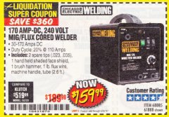 Harbor Freight Coupon 170 AMP MIG/FLUX WIRE FEED WELDER Lot No. 68885/61888 Expired: 6/30/18 - $159.99