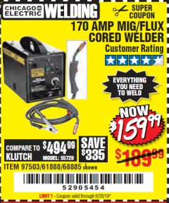 Harbor Freight Coupon 170 AMP MIG/FLUX WIRE FEED WELDER Lot No. 68885/61888 Expired: 6/28/19 - $159.99