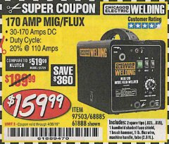 Harbor Freight Coupon 170 AMP MIG/FLUX WIRE FEED WELDER Lot No. 68885/61888 Expired: 4/30/19 - $159.99