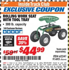 Harbor Freight ITC Coupon ROLLING WORK SEAT WITH TOOL TRAY Lot No. 62241/91495 Dates Valid: 12/31/69 - 5/31/19 - $44.99