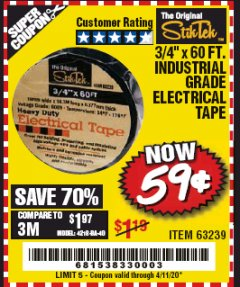 "Harbor Freight Coupon 3/4"" X 60 FT. INDUSTRIAL GRADE ELECTRICAL TAPE Lot No. 63239 EXPIRES: 6/30/20 - $0.59"