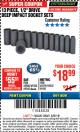 "Harbor Freight ITC Coupon 13 PIECE 1/2"" DRIVE DEEP WALL IMPACT SOCKET SETS Lot No. 69560/67903/69280/69333/69561/67904/69279/69332 Expired: 3/8/18 - $18.99"