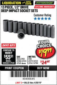 "Harbor Freight Coupon 13 PIECE 1/2"" DRIVE DEEP WALL IMPACT SOCKET SETS Lot No. 69560/67903/69280/69333/69561/67904/69279/69332 Expired: 4/30/19 - $19.99"