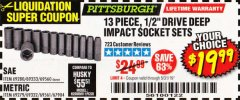 "Harbor Freight Coupon 13 PIECE 1/2"" DRIVE DEEP WALL IMPACT SOCKET SETS Lot No. 69560/67903/69280/69333/69561/67904/69279/69332 EXPIRES: 5/31/19 - $19.99"