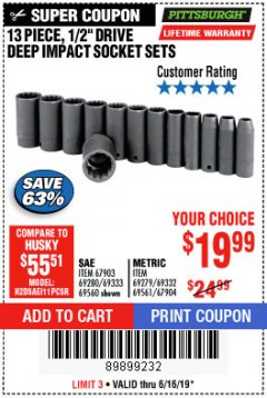 "Harbor Freight Coupon 13 PIECE 1/2"" DRIVE DEEP WALL IMPACT SOCKET SETS Lot No. 69560/67903/69280/69333/69561/67904/69279/69332 Expired: 6/16/19 - $19.99"