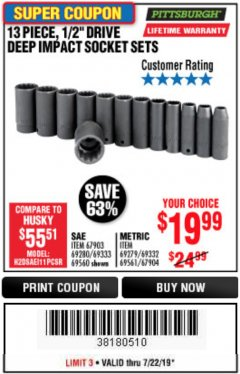 "Harbor Freight Coupon 13 PIECE 1/2"" DRIVE DEEP WALL IMPACT SOCKET SETS Lot No. 69560/67903/69280/69333/69561/67904/69279/69332 Expired: 7/22/19 - $19.99"