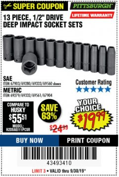 "Harbor Freight Coupon 13 PIECE 1/2"" DRIVE DEEP WALL IMPACT SOCKET SETS Lot No. 69560/67903/69280/69333/69561/67904/69279/69332 Valid Thru: 9/30/19 - $19.99"
