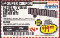 "Harbor Freight Coupon 13 PIECE 1/2"" DRIVE DEEP WALL IMPACT SOCKET SETS Lot No. 69560/67903/69280/69333/69561/67904/69279/69332 Valid Thru: 10/31/19 - $19.99"