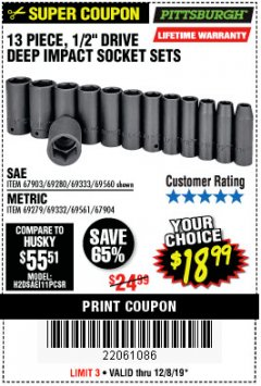"Harbor Freight Coupon 13 PIECE 1/2"" DRIVE DEEP WALL IMPACT SOCKET SETS Lot No. 69560/67903/69280/69333/69561/67904/69279/69332 Expired: 12/8/19 - $18.99"