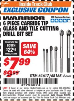 Harbor Freight ITC Coupon 6 PIECE CARBIDE TIP GLASS AND TILE CUTTING DRILL BIT SET Lot No. 68168/61617 Dates Valid: 12/31/69 - 5/31/19 - $7.99