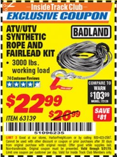 Harbor Freight ITC Coupon ATV/UTV SYNTHETIC ROPE AND FAIRLEAD KIT Lot No. 63139 Dates Valid: 5/3/19 - 5/31/19 - $22.99